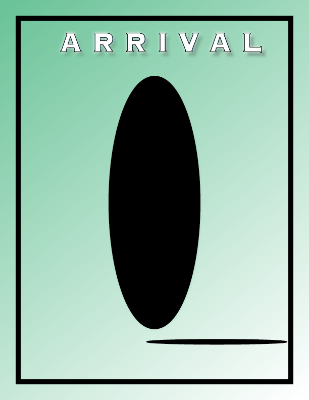 Arrival Review by Abby Bammerlin Movie Review Culture Lakota East Spark Newsmagazine newspaper student news journalism student journalism Lakota East Lakota Local Schools Cincinnati Ohio Dean Hume culture